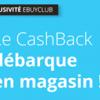 Ebuyclub révolutionne le cashback sur vos achats en magasin