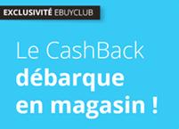 EXCLU : Ebuyclub propose désormais du cashback sur vos achats en magasin
