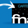 Votre cashback en carte cadeau FNAC ou Zalando